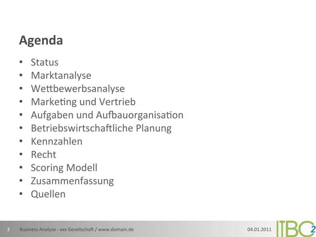 Agenda         •     Status         •     Marktanalyse         •     WeLbewerbsanalyse         •     Marke;ng...