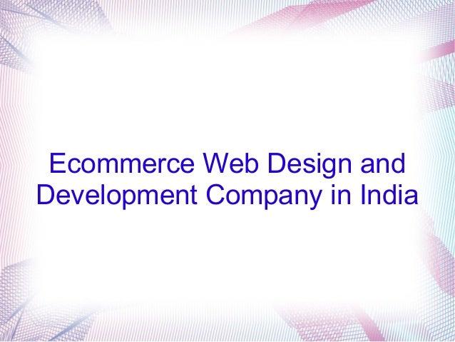 Ecommerce Web Design and Development Company in India