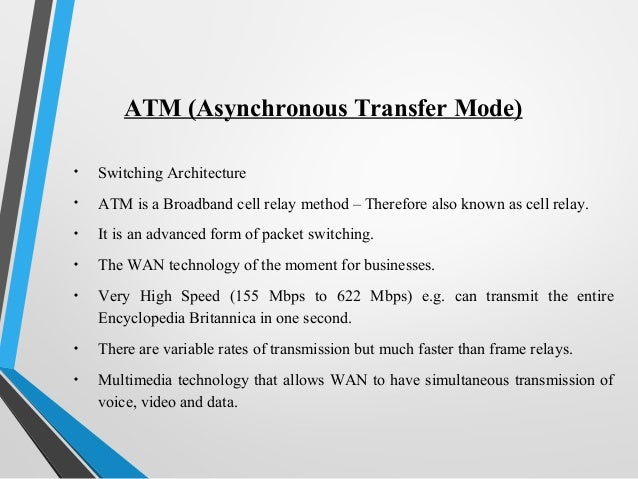 an analysis of the asynchronous transfer mode a form of data transmission This mode of transmission is not monitored by the same rate and the transmission is said to be asynchronous for example, observe the data transfer: for example, observe the data transfer.