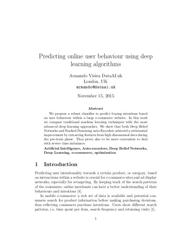 Predicting online user behaviour using deep learning algorithms Armando Vieira DataAI.uk London, UK armando@dataai.uk Nove...