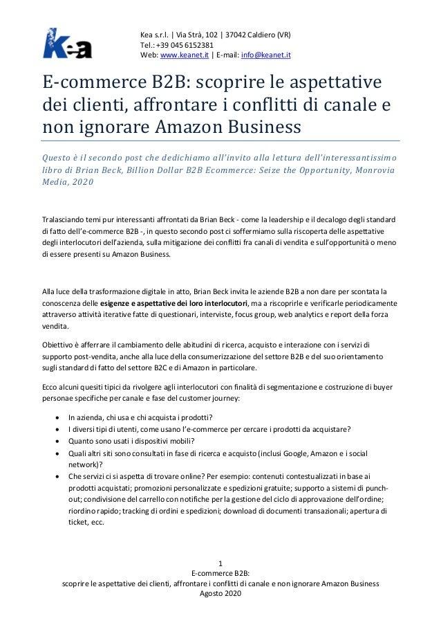 Kea s.r.l. | Via Strà, 102 | 37042 Caldiero (VR) Tel.: +39 045 6152381 Web: www.keanet.it | E-mail: info@keanet.it 1 E-com...