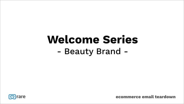 Rare.io ecommerce email teardown - Beauty & Cosmetics Store Case Study