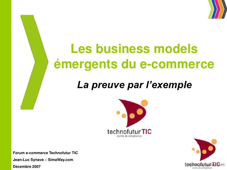 Les business models                     émergents du e-commerce                                 La preuve par l'exemple   ...