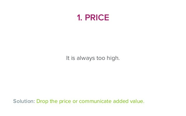3. BUYING IS TOO HARD • Don't make the payment process  an obstacle. • Do you really need all that data? • The less you a...