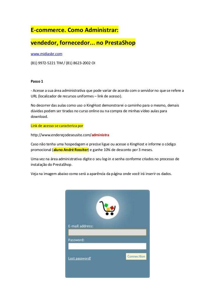 E-commerce. Como Administrar:vendedor, fornecedor... no PrestaShopwww.midiasbr.com(81) 9972-5221 TIM / (81) 8623-2002 OIPa...