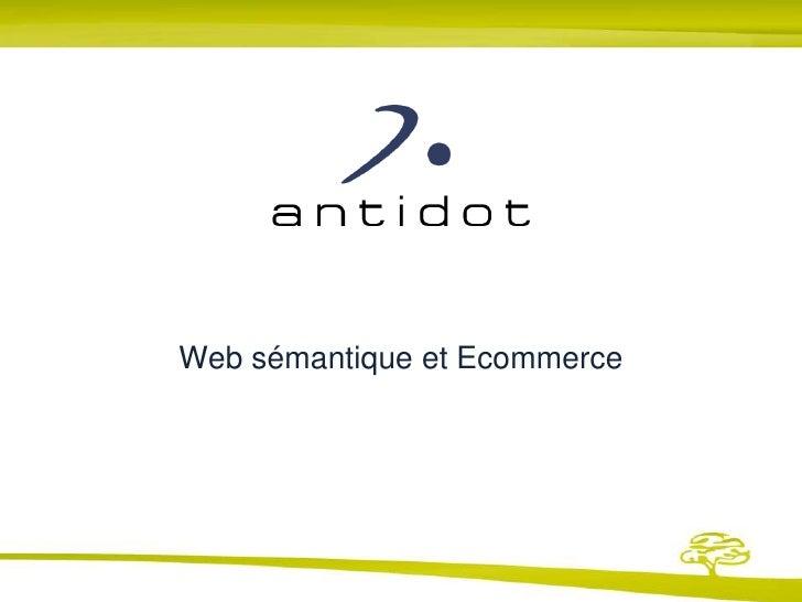 Web sémantique et Ecommerce<br />