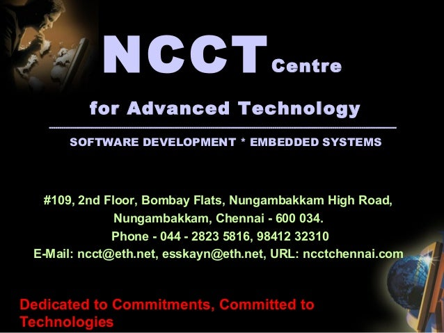 NCCTCentre for Advanced Technology ---------------------------------------------------------------------------------------...
