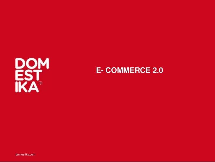 E- COMMERCE 2.0domestika.com