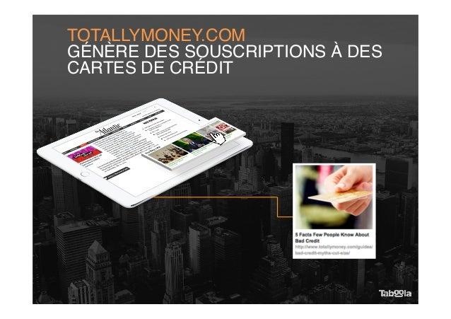 TOTALLYMONEY.COM GÉNÈRE DES SOUSCRIPTIONS À DES CARTES DE CRÉDIT