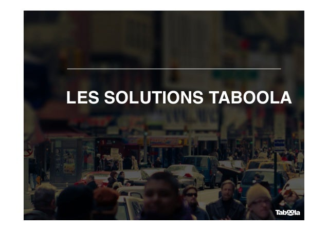 LES SOLUTIONS TABOOLA