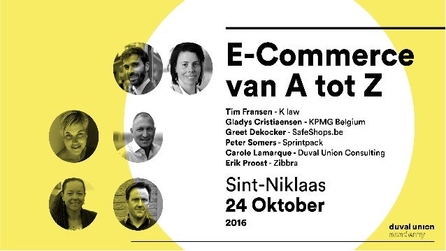 E-COMMERCE LOGISTICS PETER SOMERS - CEO SPRINTPACK WORKSHOP E-COMMERCE VAN A-Z 24 OCTOBER 2016
