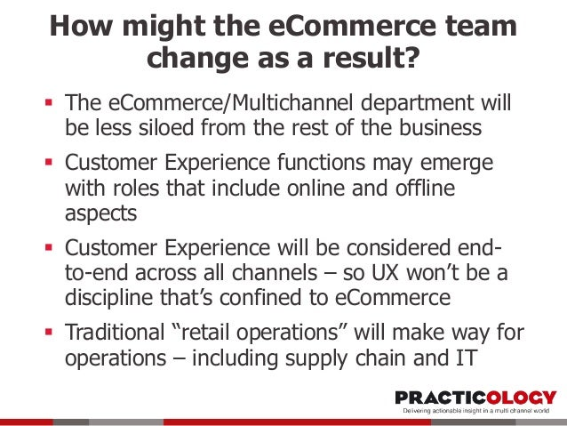 This creates opportunities for you!  The Multichannel and eCommerce Directors of today are the CEOs of the future  New s...