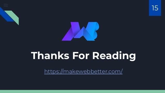 Thanks For Reading https://makewebbetter.com/ 15