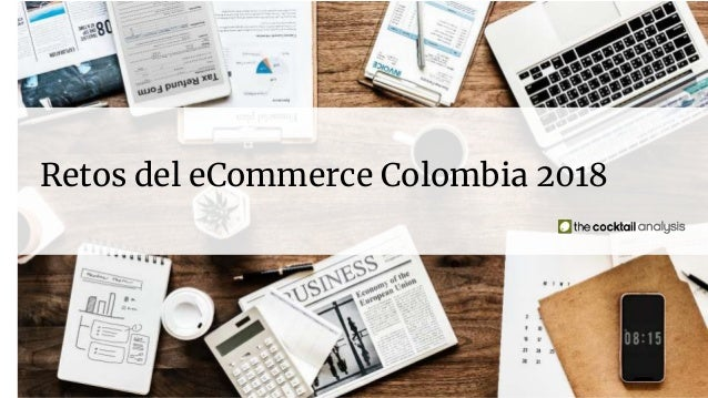 Retos del eCommerce Colombia 2018