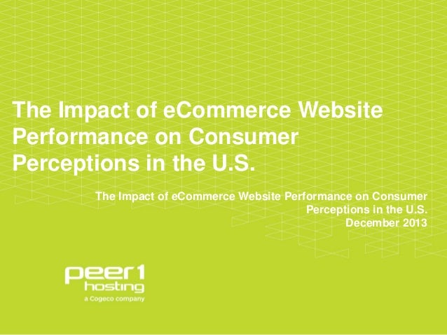 The Impact of eCommerce Website Performance on Consumer Perceptions in the U.S. The Impact of eCommerce Website Performanc...