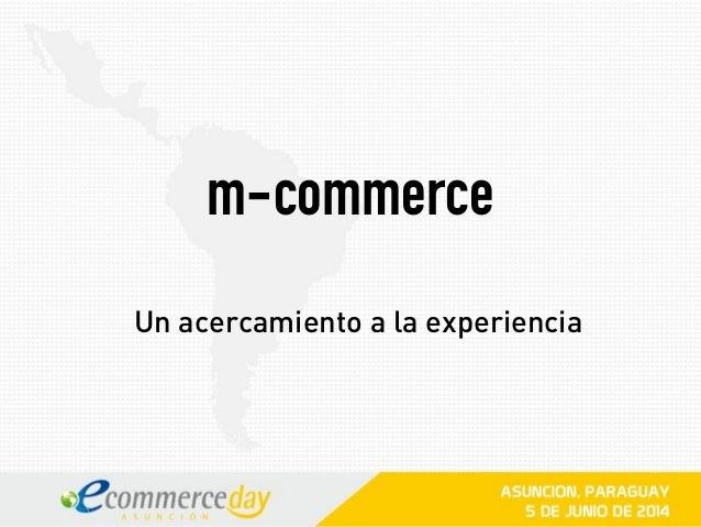 m-commerce Un acercamiento a la experiencia