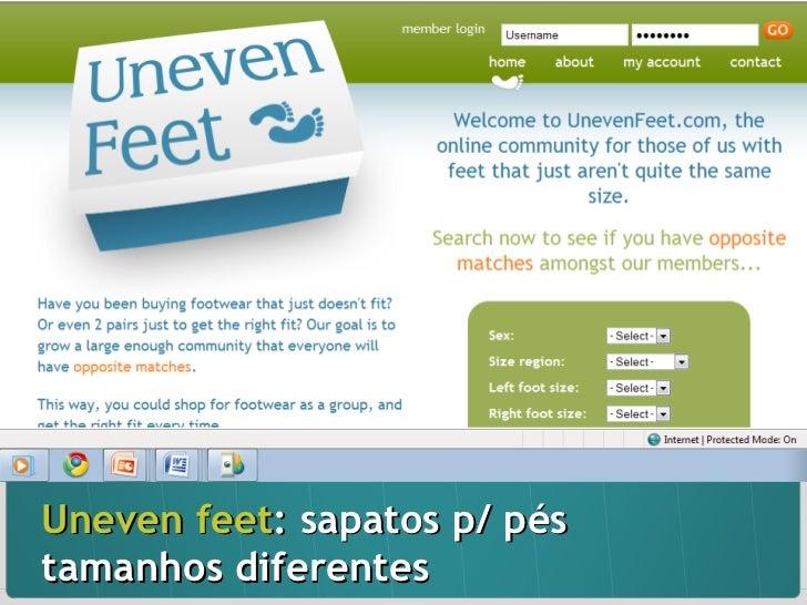 Uneven feet : sapatos p/ pés tamanhos diferentes