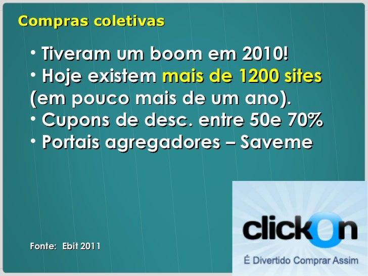 <ul><li>Tiveram um boom em 2010! </li></ul><ul><li>Hoje existem  mais de 1200 sites  (em pouco mais de um ano). </li></ul>...