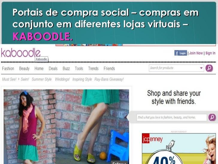 Portais de compra social – compras em conjunto em diferentes lojas virtuais –  KABOODLE.