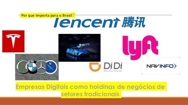 Empresas Digitais como holdings de negócios de setores tradicionais Por que importa para o Brasil?