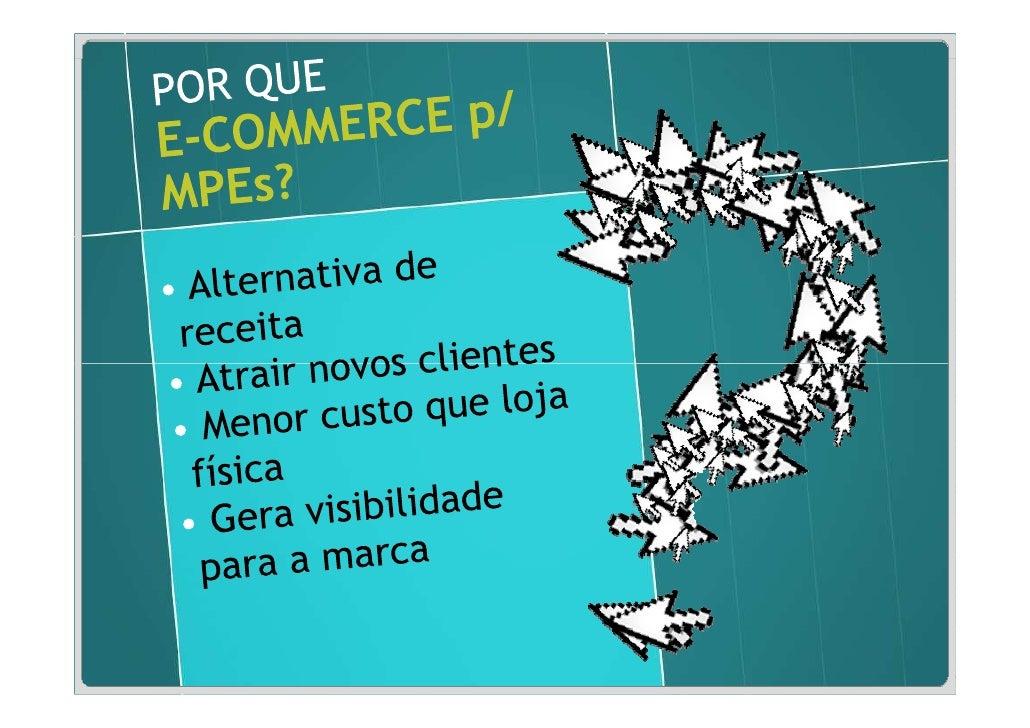 Estratégia: unidade de                             negócio / estruturas                             separadas.            ...