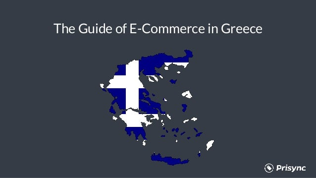 The Guide of E-Commerce in Greece