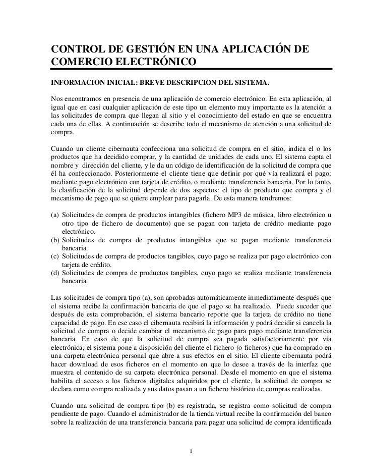 CONTROL DE GESTIÓN EN UNA APLICACIÓN DECOMERCIO ELECTRÓNICOINFORMACION INICIAL: BREVE DESCRIPCION DEL SISTEMA.Nos encontra...