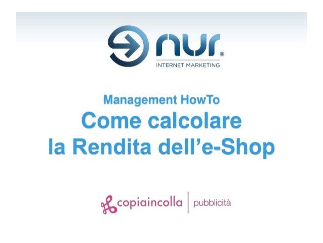 Come calcolare la rendita dell'e-Shop