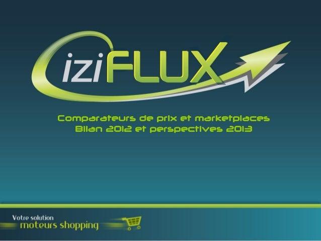 Comparateurs de prix et marketplaces  Bilan 2012 et perspectives 2013