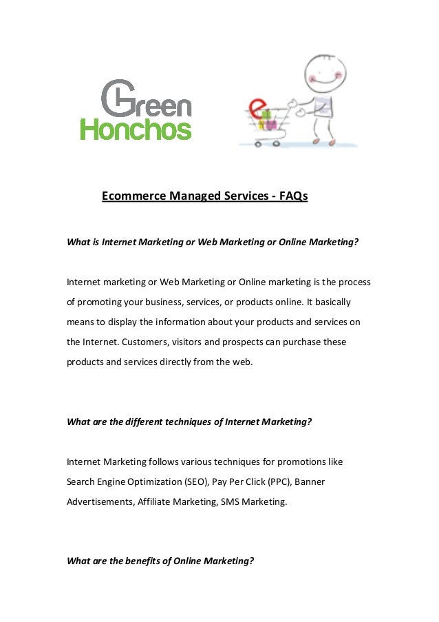 Ecommerce Managed Services -‐ FAQs  What is Internet Marketing or Web...