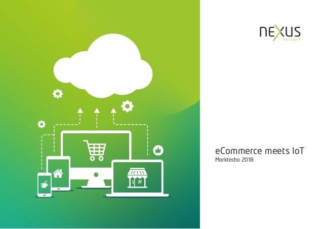 eCommerce meets IoT Marktecho 2018