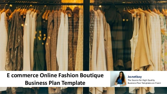Ecommerce Online Fashion Boutique Business Plan Template - Business plan template online