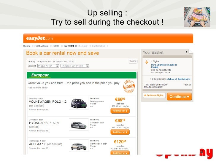 Up selling : Try to sell during the checkout !