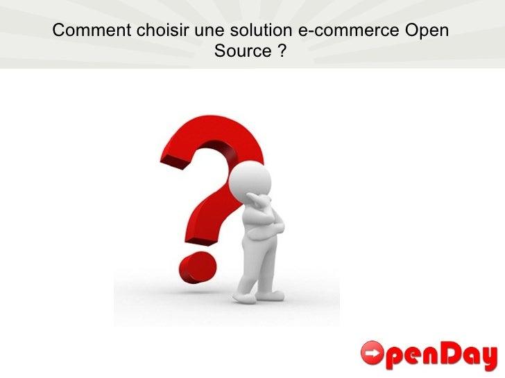 Comment choisir une solution e-commerce Open Source ?