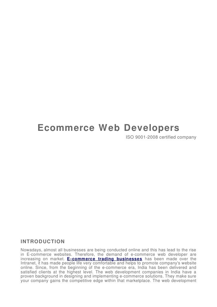 Ecommerce Web Developers                                                     ISO 9001-2008 certified companyINTRODUCTIONNo...