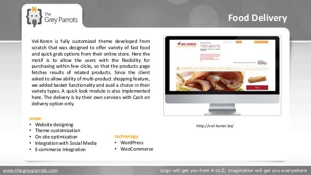 www.thegreyparrots.com Logic will get you from A to Z; imagination will get you everywhere Food Delivery http://vol-koren....