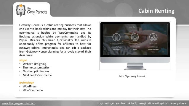 www.thegreyparrots.com Logic will get you from A to Z; imagination will get you everywhere Cabin Renting http://getaway.ho...