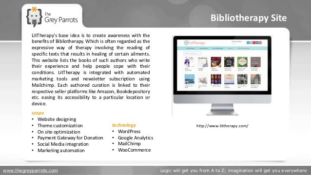 www.thegreyparrots.com Logic will get you from A to Z; imagination will get you everywhere Bibliotherapy Site http://www.l...