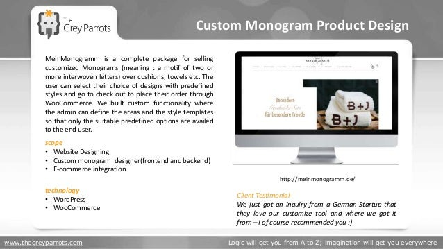 www.thegreyparrots.com Logic will get you from A to Z; imagination will get you everywhere Custom Monogram Product Design ...