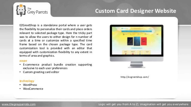 www.thegreyparrots.com Logic will get you from A to Z; imagination will get you everywhere Custom Card Designer Website ht...