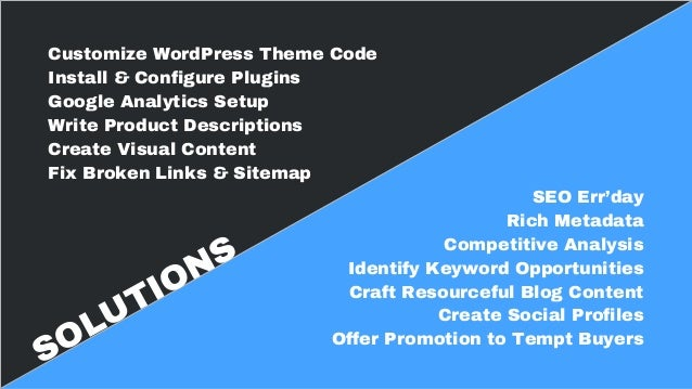 Services, plugins, and tools used include : ❏ SEOmoz ❏ Amazon Web Services ❏ Google Analytics ❏ Updraft Plus (WP backup pl...