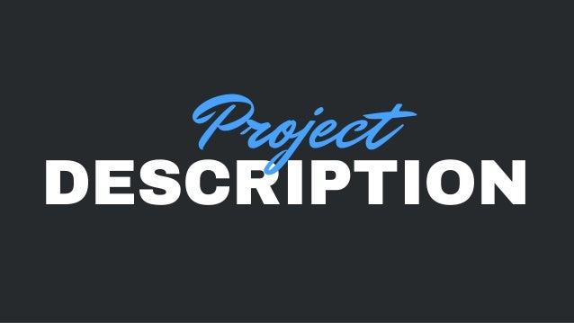 DESCRIPTION Project