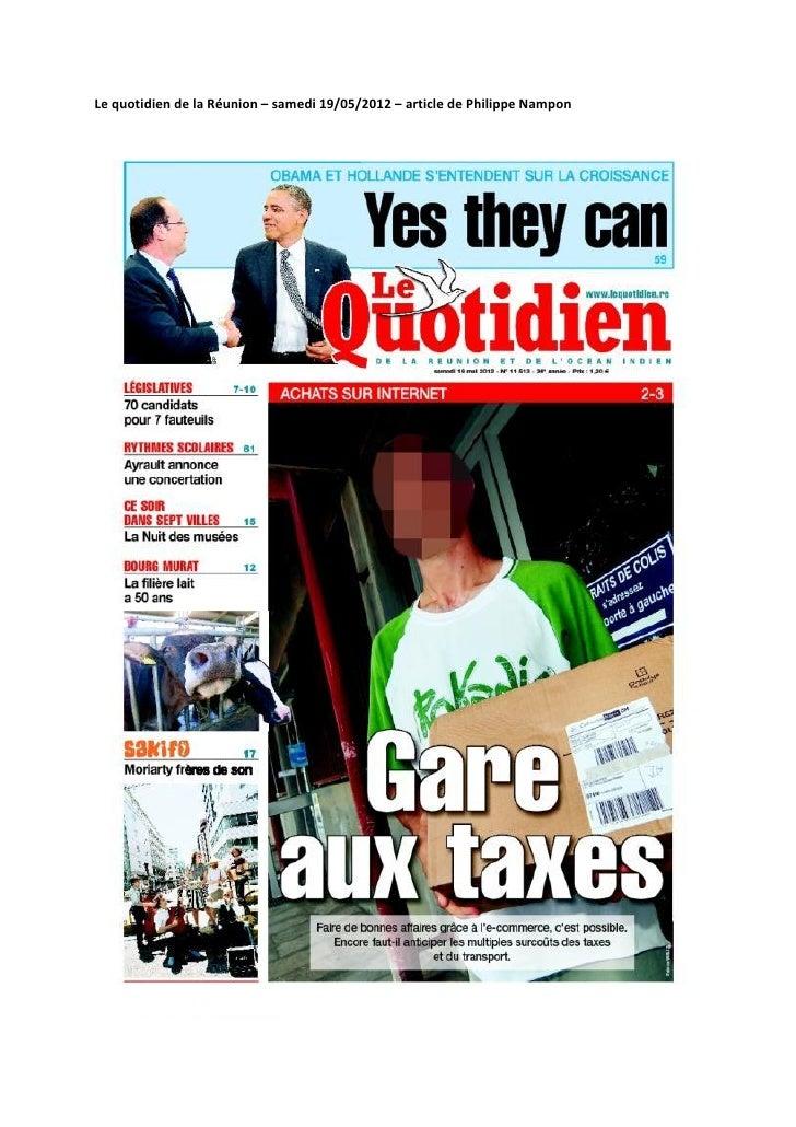 Le quotidien de la Réunion – samedi 19/05/2012 – article de Philippe Nampon