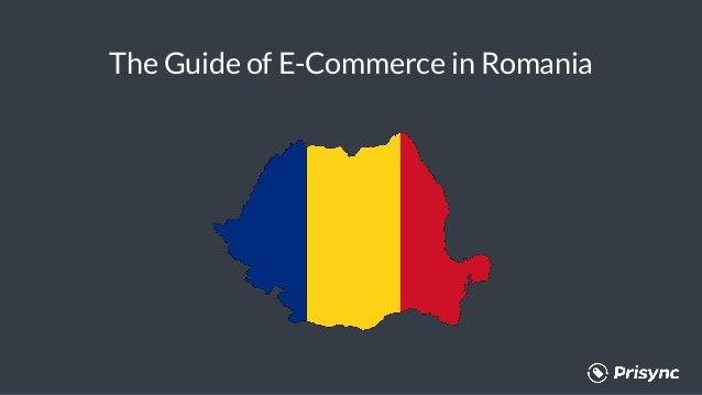The Guide of E-Commerce in Romania