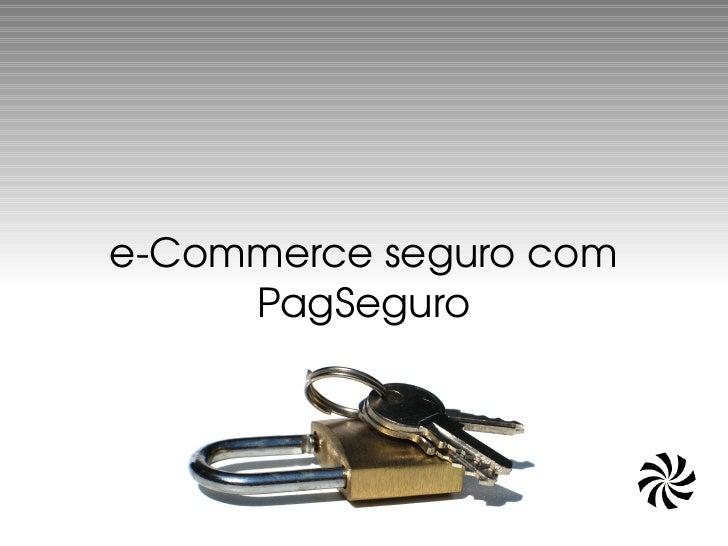 eCommercesegurocom      PagSeguro