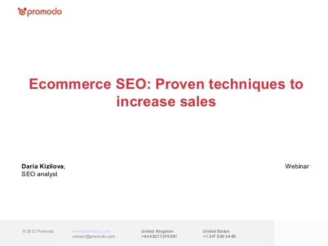 Ecommerce SEO: Proven techniques to            increase salesDaria Kizilova,                                              ...