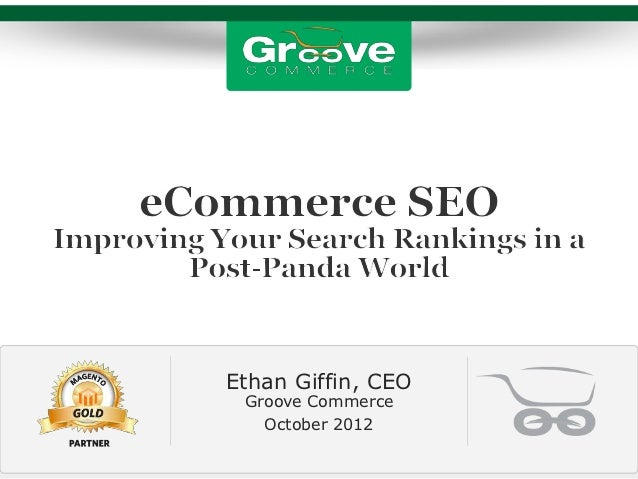 Ethan Giffin, CEO Groove Commerce   October 2012