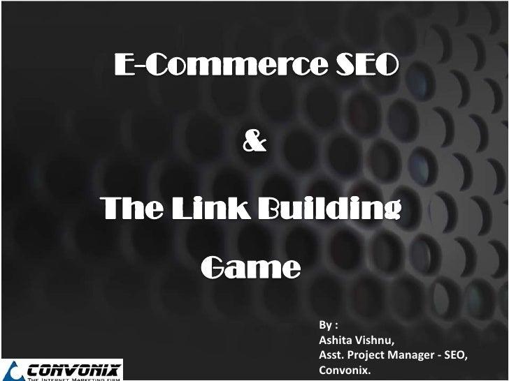 By :Ashita Vishnu,Asst. Project Manager - SEO,Convonix.