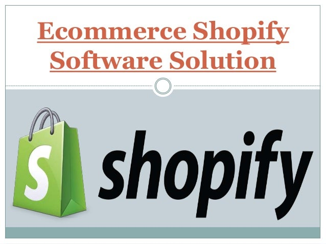 Ecommerce Shopify Software Solution