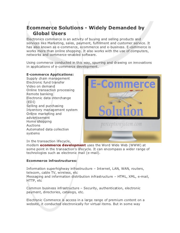 Ecommerce Solutions - Widely Demanded by  Global UsersElectronics commerce is an activity of buying and selling products a...